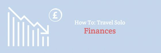How To: Travel Solo Finances