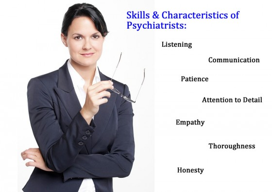 Skills and Characteristics of Psychiatrists