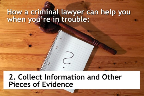 Collect Information and Other Pieces of Evidence