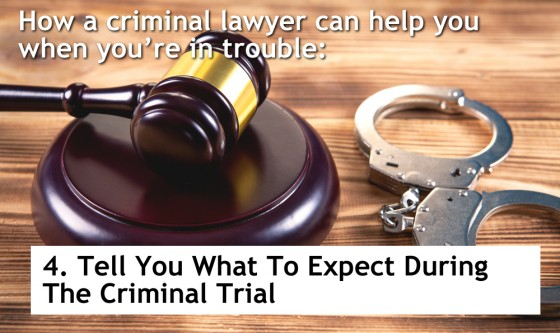 Tell You What To Expect During The Criminal Trial
