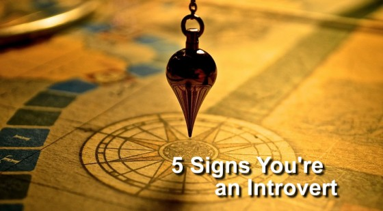 5 Signs You Are An Introvert