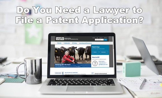 Do You Need a Lawyer to File a Patent Application