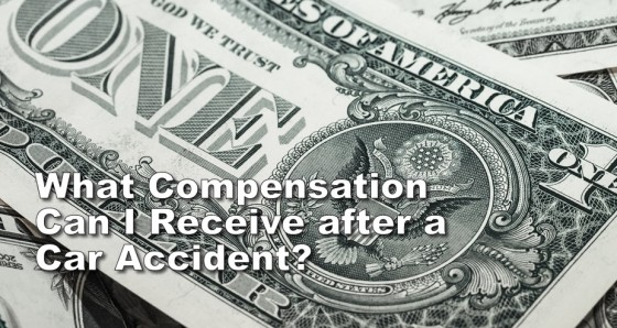 What Compensation Can I Receive after a Car Accident