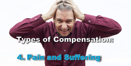 Types of Compensation: Pain and Suffering