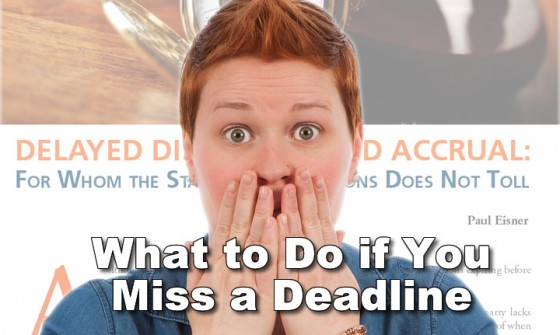 What to Do if You Miss a Deadline