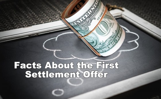 Facts About the First Settlement Offer