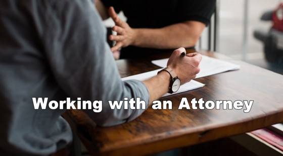 Working with an Attorney