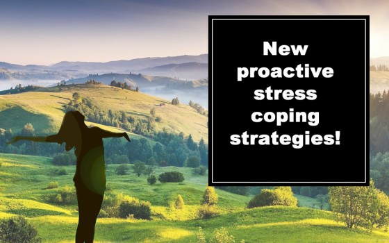 New proactive stress coping strategies