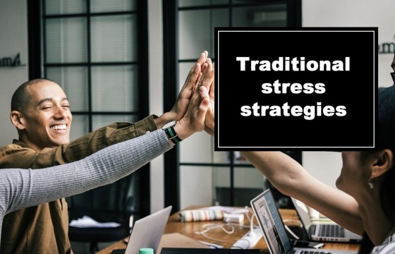 Traditional stress strategies