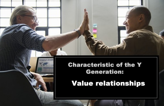 Characteristic of the Y Generation: Value relationships