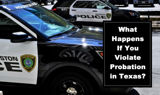 What Happens If You Violate Probation in Texas