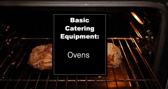 Basic Catering Equipment: Ovens