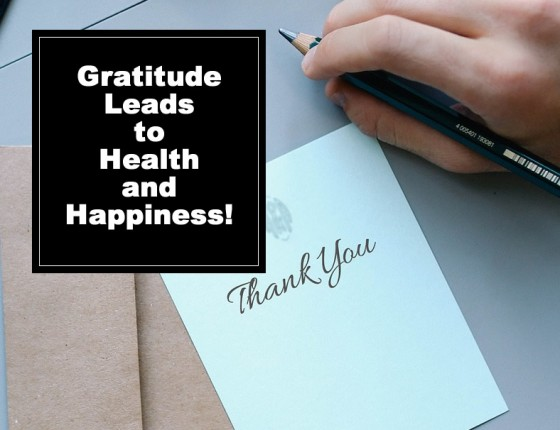 Gratitude Leads to Health and Happiness