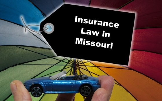 Insurance Law in Missouri