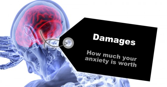 Damages: How much your anxiety is worth