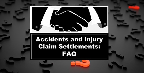 Accidents and Injury Claim Settlements Frequently Asked Questions