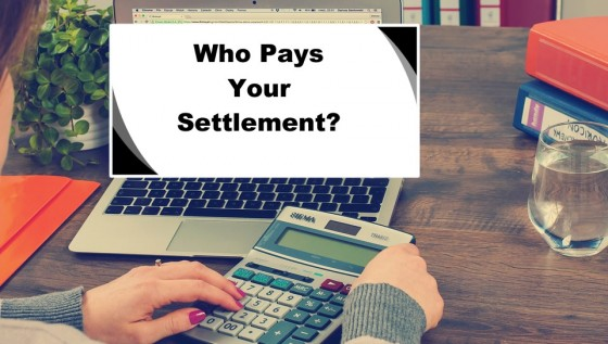 Who Pays Your Settlement