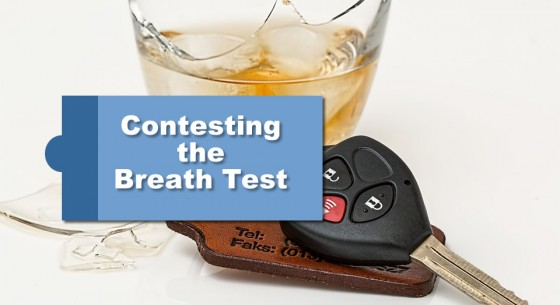 Contesting the Breath Test