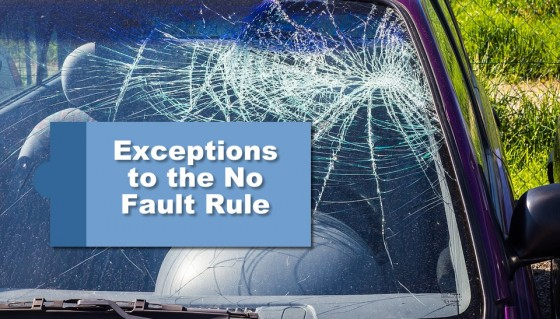 Exceptions to the No Fault Rule