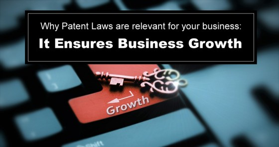 Patent Laws Ensure Business Growth