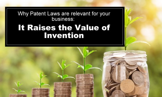 Patent Laws Raise the Value of Invention