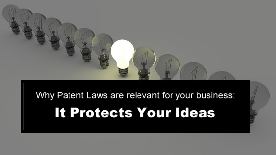Patent Laws Protect Your Ideas