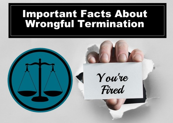Important Facts About Wrongful Termination