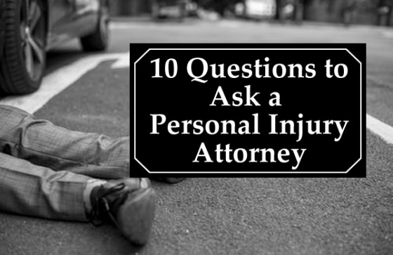 10 Questions to Ask a Personal Injury Attorney