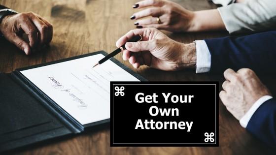 Get your own divorce attorney