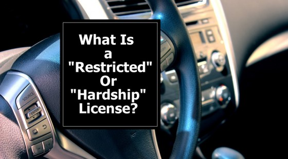 What is a restricted or hardship license