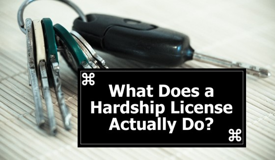 What does a hardship license actually do