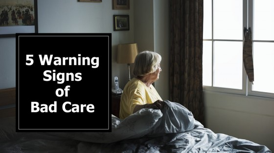 5 Warning Signs of Bad Care in Nursing Homes