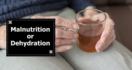 Signs of Bad Care: Malnutrition or Dehydration