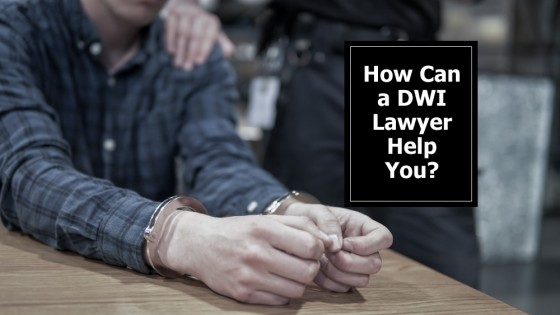 How Can a DWI Lawyer Help You