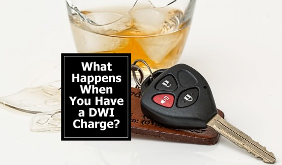 What Happens When You Have a DWI Charge