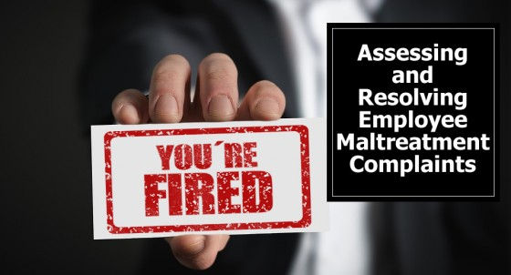 Assessing and Resolving Employee Maltreatment Complaints