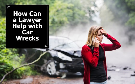 How Can a Lawyer Help with Car Wrecks