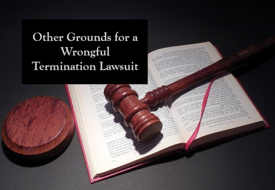 Other Grounds for a Wrongful Termination Lawsuit