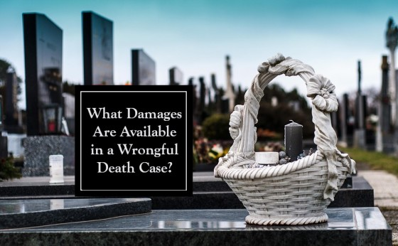 What Damages Are Available in a Wrongful Death Case