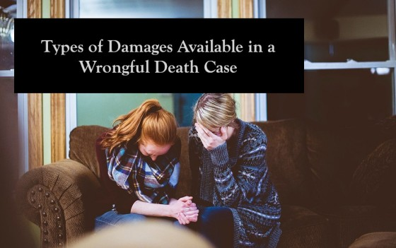Types of Damages Available in a Wrongful Death Case