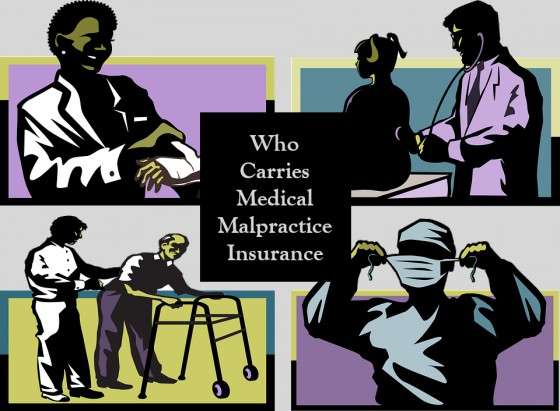 Who Carries Medical Malpractice Insurance