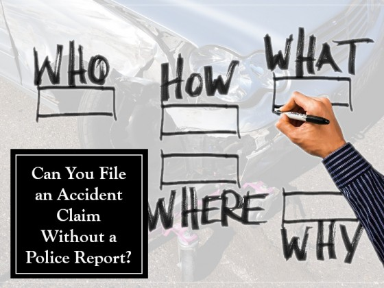 Can You File an Accident Claim Without a Police Report