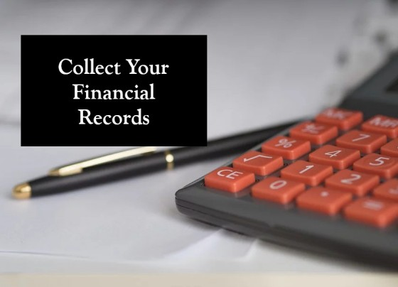 Collect Your Financial Records