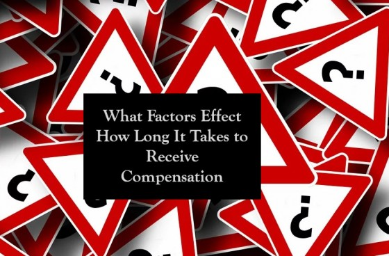 What Factors Effect How Long It Takes to Receive Compensation