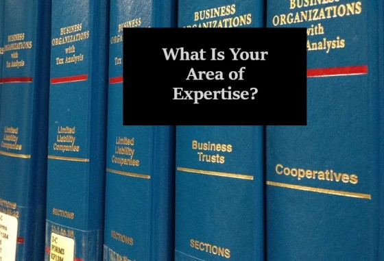 What Is Your Area of Expertise