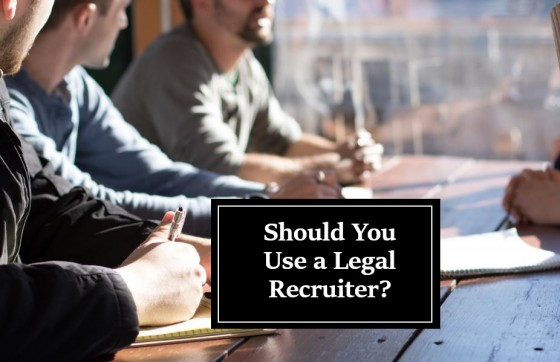 Should You Use a Legal Recruiter