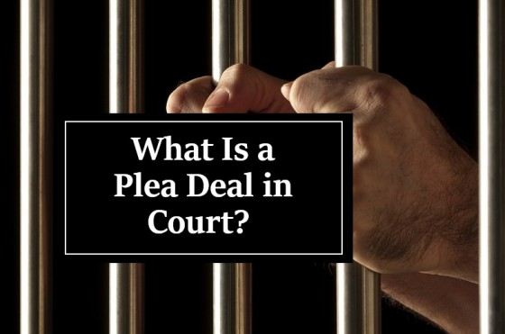 What Is a Plea Deal in Court