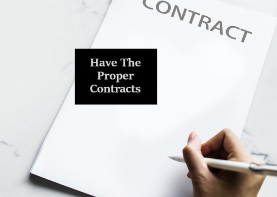 Have the Proper Contracts