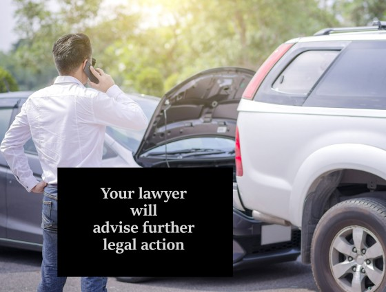 Your lawyer will advise further legal action