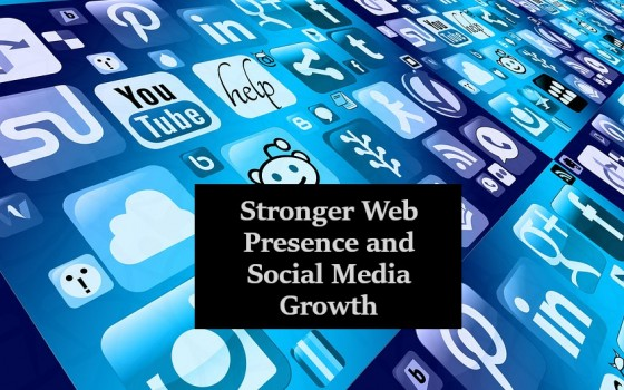 Stronger Web Presence and Social Media Growth